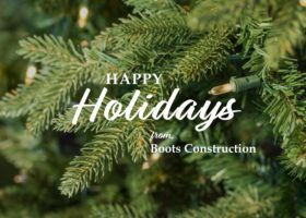 Happy holidays! <br> from Boots Construction